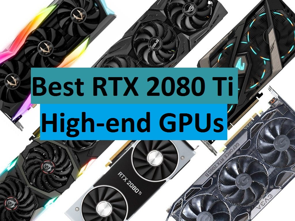 Best RTX 2080 Ti Graphics Cards