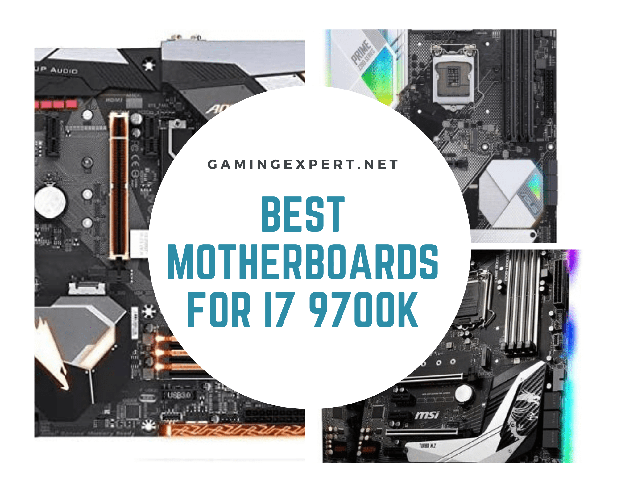 Best Motherboards for i7 9700K in 2020